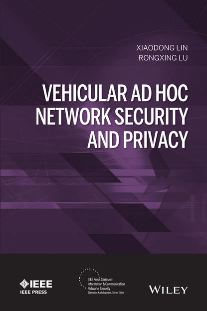Xiaodong Lin Vehicular Ad Hoc Network Security and Privacy