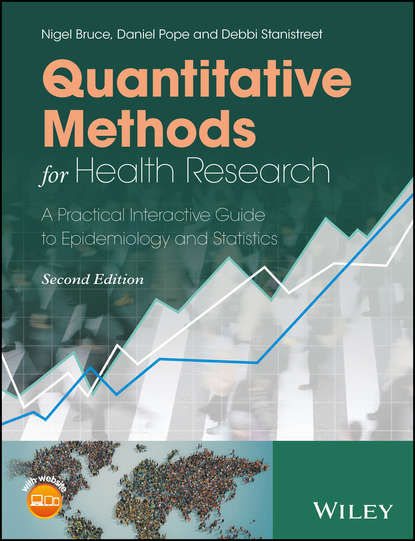 Daniel Pope Quantitative Methods for Health Research. A Practical Interactive Guide to Epidemiology and Statistics burris scott c public health law research theory and methods