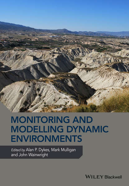 Monitoring and Modelling Dynamic Environments