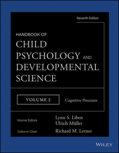 Фото - Ulrich Mueller Handbook of Child Psychology and Developmental Science, Cognitive Processes kathleen mccartney the blackwell handbook of early childhood development