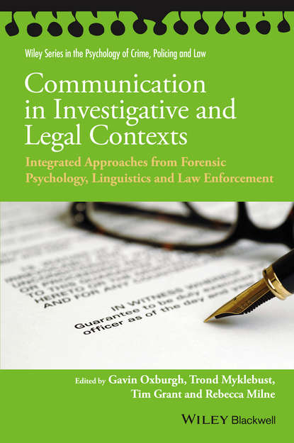 Фото - Группа авторов Communication in Investigative and Legal Contexts группа авторов the global practice of forensic science