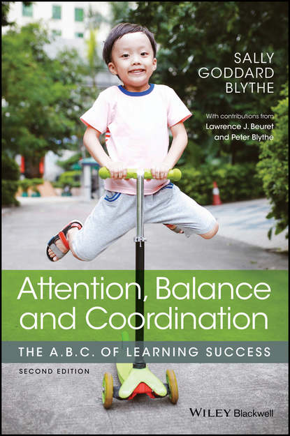 Фото - Sally Goddard Blythe Attention, Balance and Coordination kathleen mccartney the blackwell handbook of early childhood development