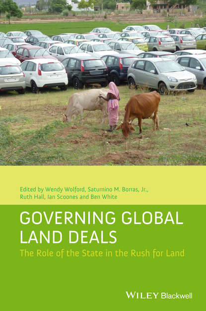 Ian Scoones Governing Global Land Deals. The Role of the State in the Rush for Land мотоцикл land of the eagle king dd350e 6c