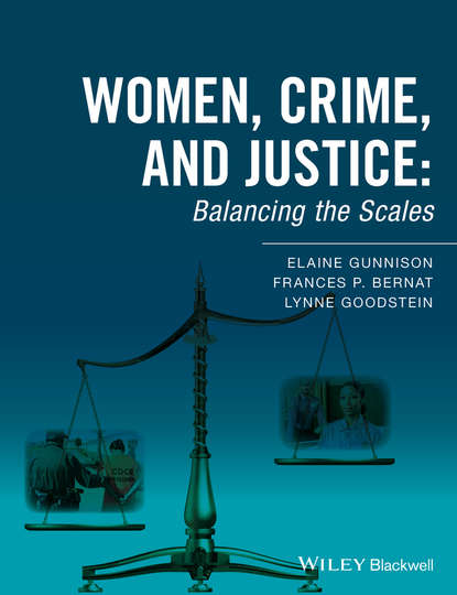 Lynne Goodstein Women, Crime, and Justice. Balancing the Scales scales of justice