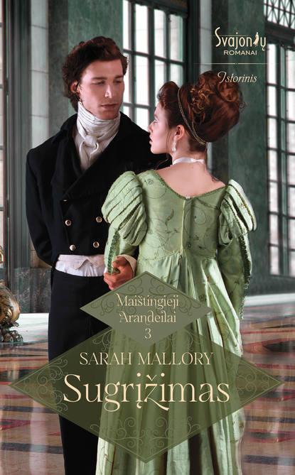 Sarah Mallory Sugrįžimas lauren canan atrodo man reikia vyro
