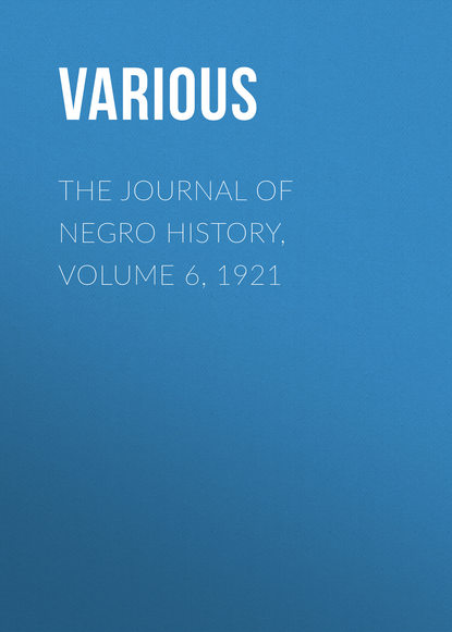 Various The Journal of Negro History, Volume 6, 1921 the journal of the kansas medical society volume 18