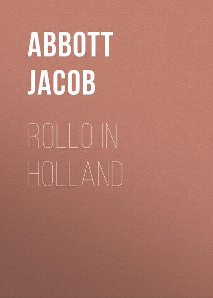 Abbott Jacob Rollo in Holland abbott jacob rollo in the woods