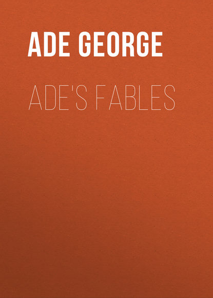 Ade George Ade's Fables ade george in pastures new