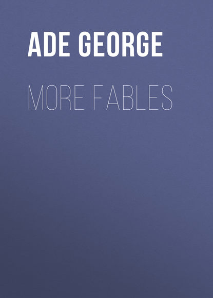 Ade George More Fables ade george in pastures new