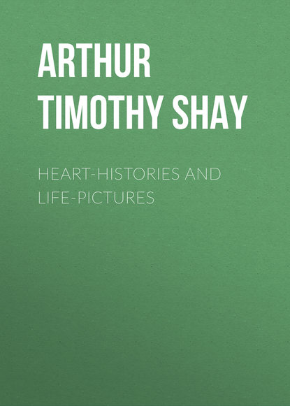 Arthur Timothy Shay Heart-Histories and Life-Pictures timothy powell gilda's and glen's geese nest