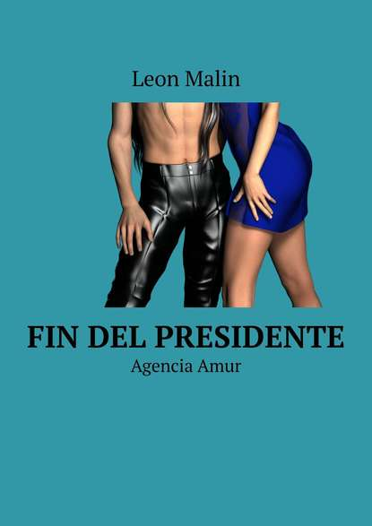 Leon Malin Fin del presidente. Agencia Amur leon malin fine del presidente agenzia amur
