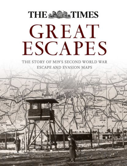 Barbara Bond Great Escapes: The story of MI9's Second World War escape and evasion maps world in maps