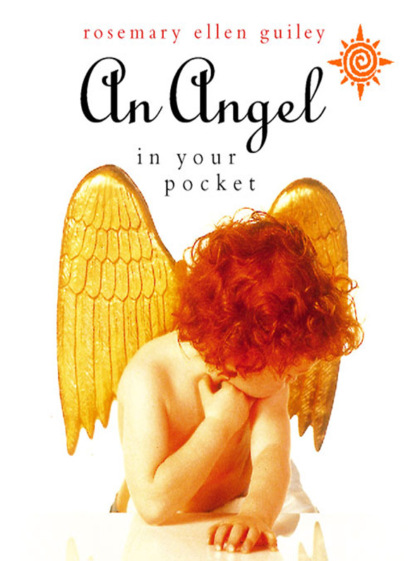 Rosemary Guiley Ellen An Angel in Your Pocket this will have been