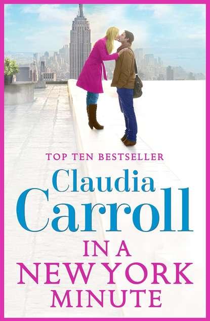 Claudia Carroll In A New York Minute claudia carroll claudia carroll 3 book bundle