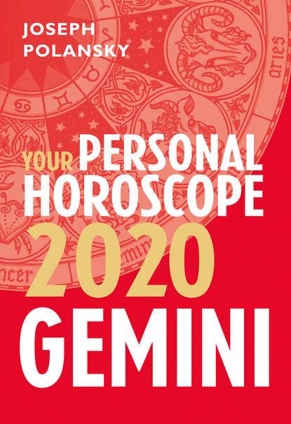 Joseph Polansky Gemini 2020: Your Personal Horoscope joseph polansky leo 2020 your personal horoscope