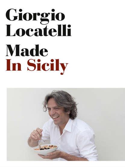 Giorgio Locatelli Made in Sicily giorgio locatelli made in sicily