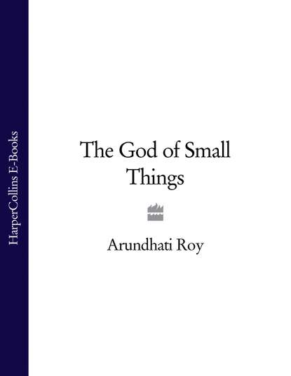 Arundhati Roy The God of Small Things arundhati roy god of small things