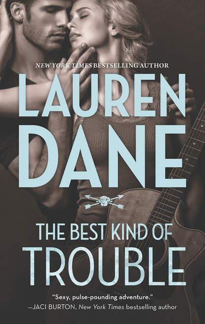 Lauren Dane The Best Kind of Trouble natalie fox man trouble
