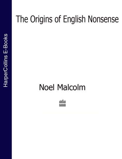 The Origins of English Nonsense