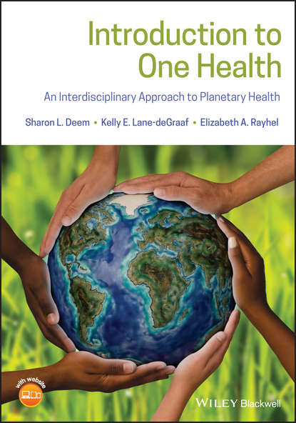 Elizabeth Rayhel A. Introduction to One Health. An Interdisciplinary Approach to Planetary Health an introduction to three dimensional geometry and projection operators