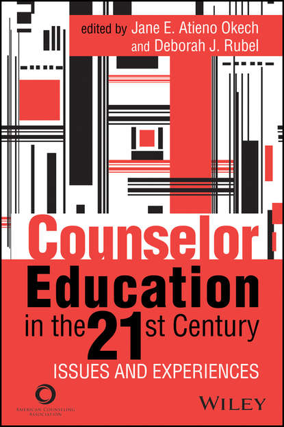 Counselor Education in the 21st Century. Issues and Experiences