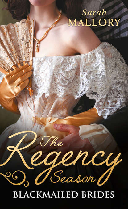 Sarah Mallory The Regency Season: Blackmailed Brides: The Scarlet Gown / Lady Beneath the Veil beneath the veil lies a hidden secret