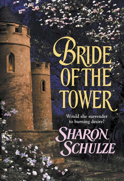 Sharon Schulze Bride Of The Tower