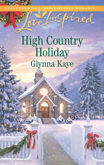 Glynna Kaye High Country Holiday