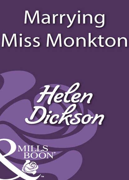 Helen Dickson Marrying Miss Monkton helen dickson seducing miss lockwood
