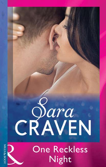 Sara Craven One Reckless Night sara craven innocent on her wedding night