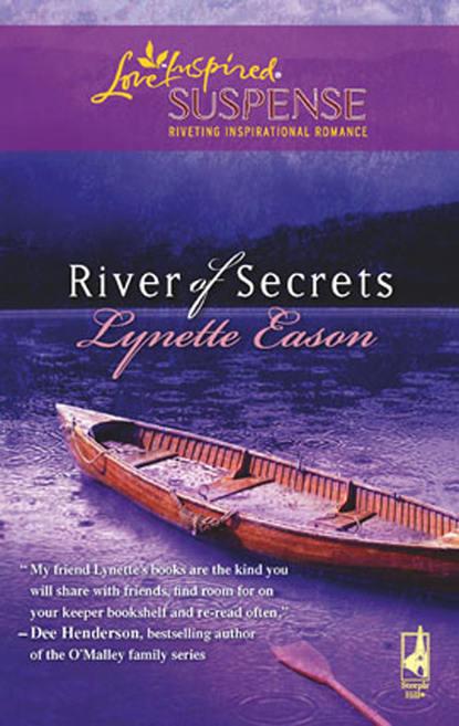 Фото - Lynette Eason River of Secrets lynette eason honor and defend