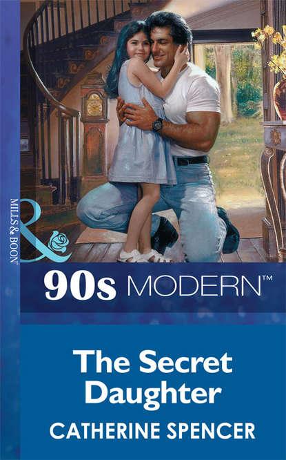 Catherine Spencer The Secret Daughter marshall saunders beautiful joe an autobiography
