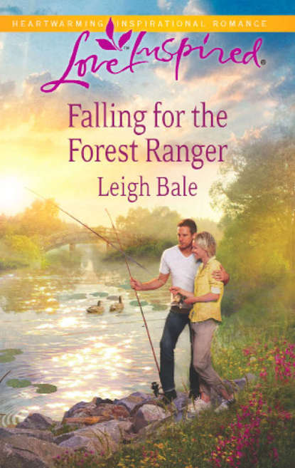 Leigh Bale Falling for the Forest Ranger