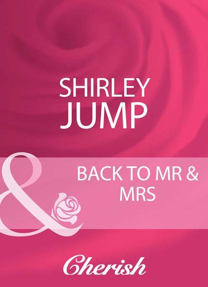 Shirley Jump Back To Mr & Mrs the tiger who lost his stripes