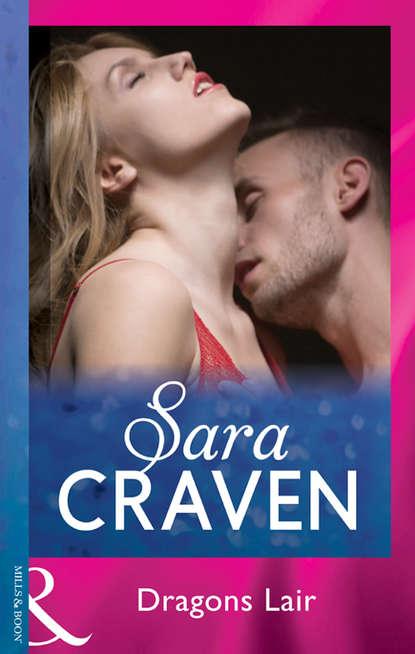 Sara Craven Dragons Lair sara craven dragons lair