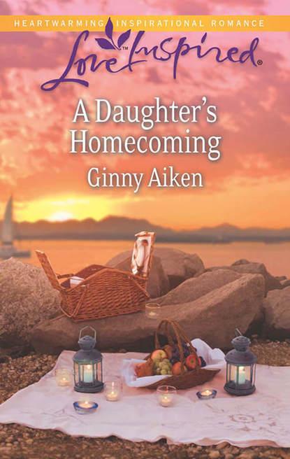 Ginny Aiken A Daughter's Homecoming g a aiken what a dragon should know