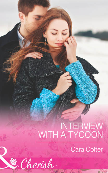 Cara Colter Interview with a Tycoon cara colter diez citas