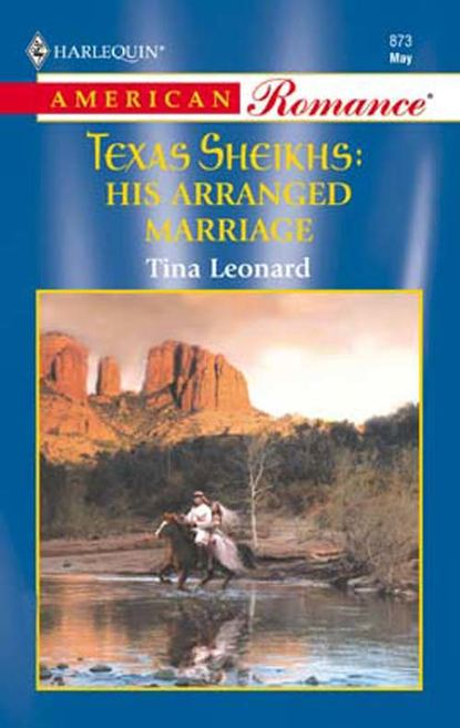 Tina Leonard His Arranged Marriage недорого