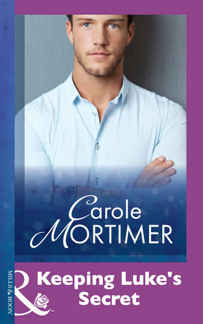 Carole Mortimer Keeping Luke's Secret whittier john greenleaf whittier as a politican illustrated by his letters to professor elizur wright jr now first published