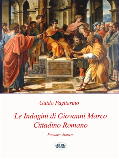 Guido Pagliarino Le Indagini Di Giovanni Marco Cittadino Romano giovanni mongiovì le tessere del paradiso