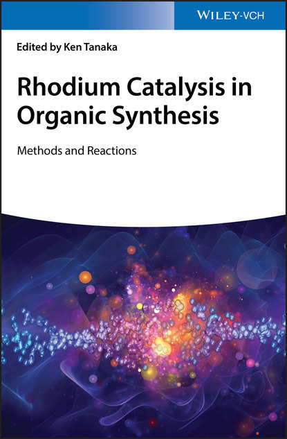 Ken Tanaka Rhodium Catalysis in Organic Synthesis. Methods and Reactions roger prud homme flows and chemical reactions in an electromagnetic field