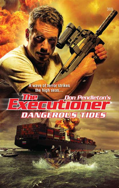 Don Pendleton Dangerous Tides
