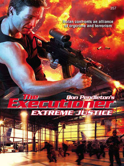 Don Pendleton Extreme Justice the last don
