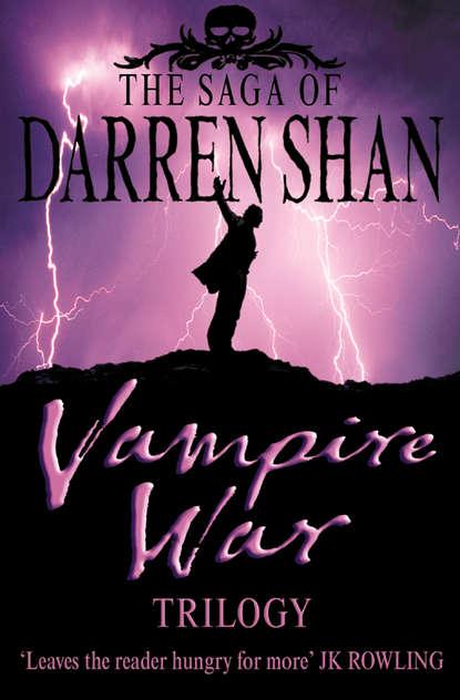 Фото - Darren Shan Vampire War Trilogy darren shan vampire prince