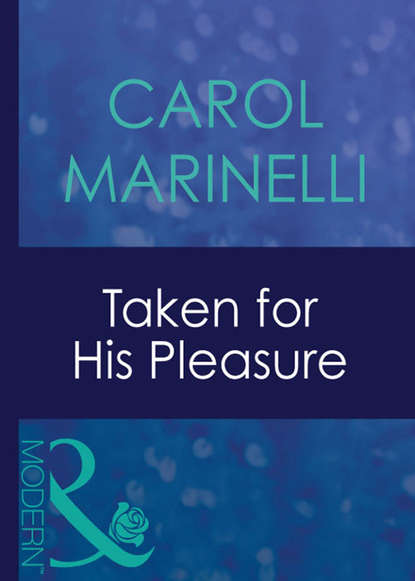 CAROL MARINELLI Taken For His Pleasure carol marinelli contracted a wife for the bedroom