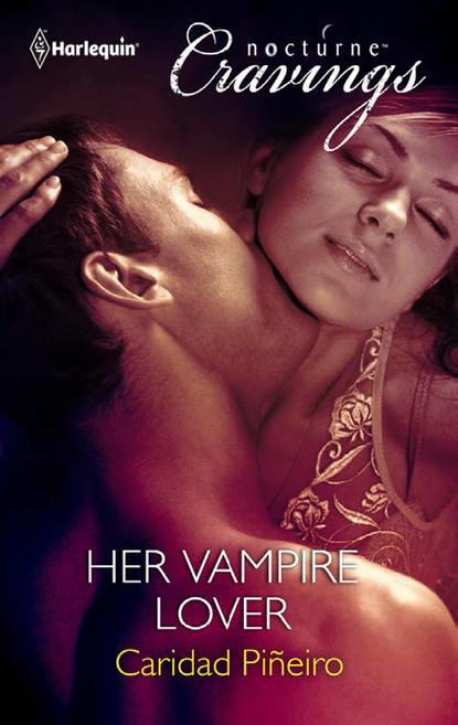 caridad pineiro blood calls Caridad Pineiro Her Vampire Lover