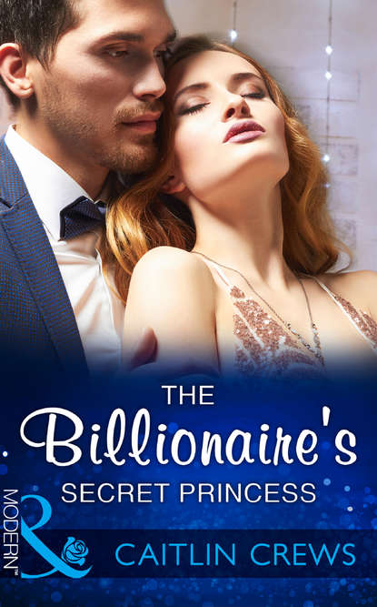CAITLIN CREWS The Billionaire's Secret Princess