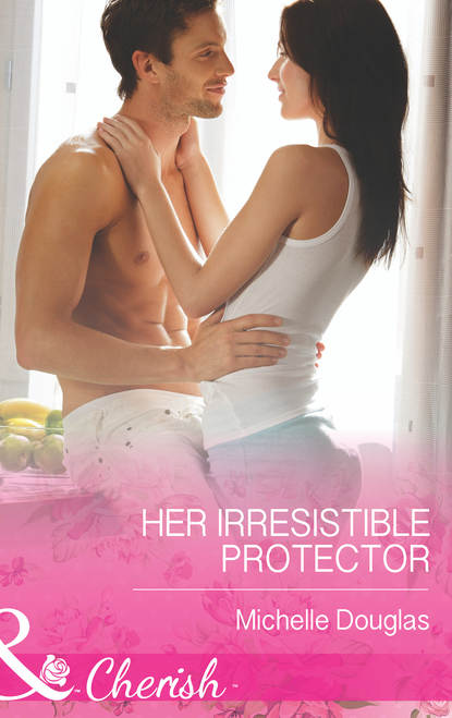 Michelle Douglas Her Irresistible Protector tash aw the harmony silk factory
