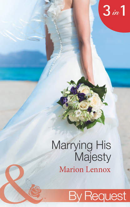 Marion Lennox Marrying His Majesty: Claimed: Secret Royal Son janet gover marrying the rebel prince your invitation to the most uplifting romantic royal wedding of 2018