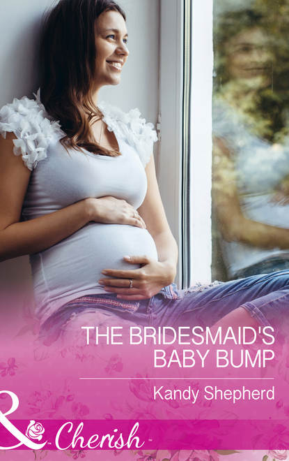 Kandy Shepherd The Bridesmaid's Baby Bump недорого